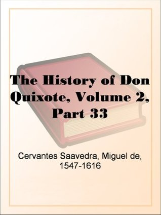 The History of Don Quixote, Volume 2, Part 33