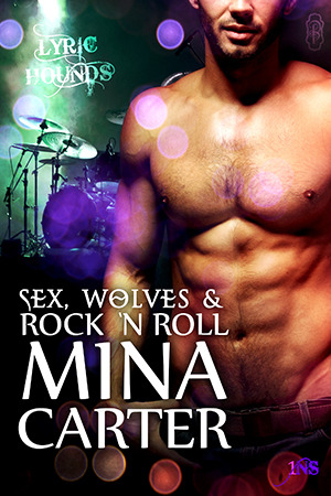 Sex, Wolves and Rock n Roll (Lyric Hound...