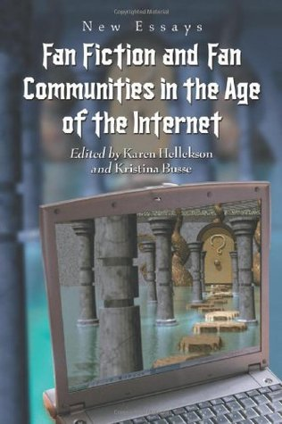 fan fiction and fan communities in the age of the internet new  186225