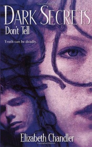 Don't Tell by Elizabeth Chandler