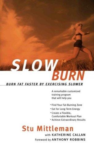 Slow Burn by Stu Mittleman