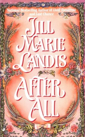 After All by Jill Marie Landis