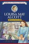 Louisa May Alcott: Young Novelist (Childhood of Famous Americans)