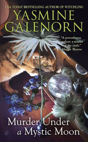 Murder Under a Mystic Moon by Yasmine Galenorn