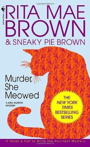 Murder, She Meowed by Rita Mae Brown