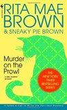 Murder on the Prowl (Mrs. Murphy, #6)