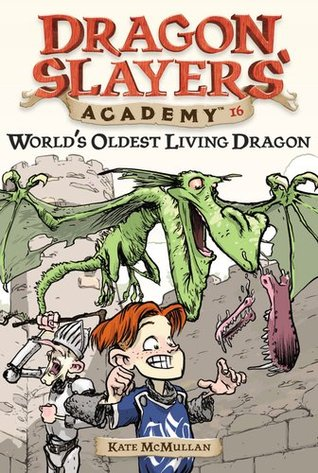 World's Oldest Living Dragon by Kate McMullan