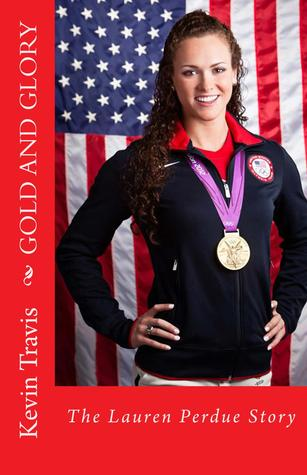 Gold and Glory: The Lauren Perdue Story