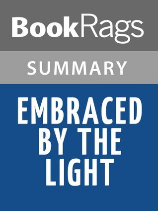 Embraced by the Light by Betty Eadie l Summary & Study Guide
