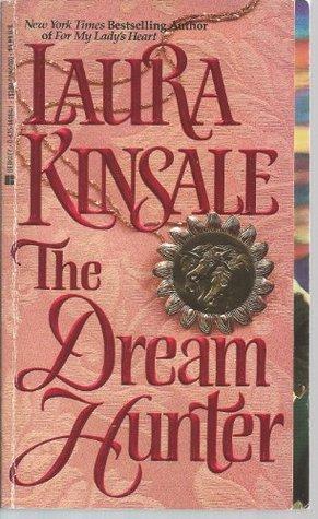 The Dream Hunter by Laura Kinsale