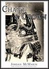 Chant and Crown (Chapter Sampler)
