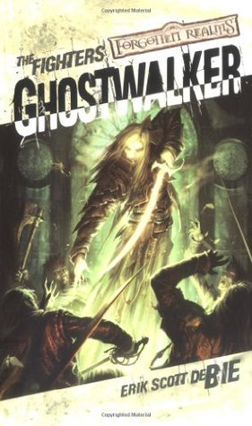 Ghostwalker (Forgotten Realms: The Fighters, #2)