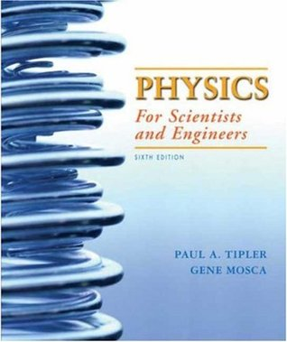 Physics for Scientists and Engineers, Volume 1 by Paul A. Tipler