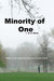 Minority of One by B.A. Binns