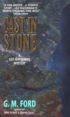 Cast In Stone (Leo Waterman, #2)