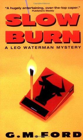 Slow Burn (Leo Waterman, #4)