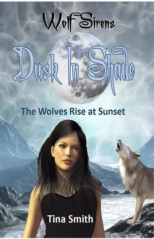 Dusk In Shade (Wolf Sirens, #4)