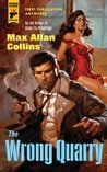 The Wrong Quarry by Max Allan Collins