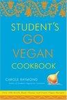 Student's Go Vegan Cookbook: Over 135 Quick, Easy, Cheap, and Tasty Vegan Recipes