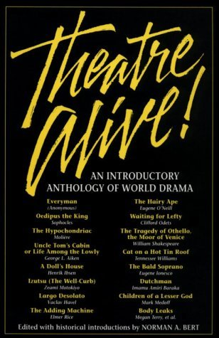 Theatre Alive!: An Introductory Anthology of World Drama