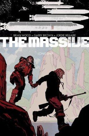 The Massive, Vol. 3: Longship