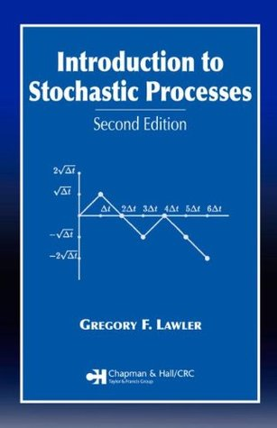 Introduction to Stochastic Processes by Gregory F. Lawler