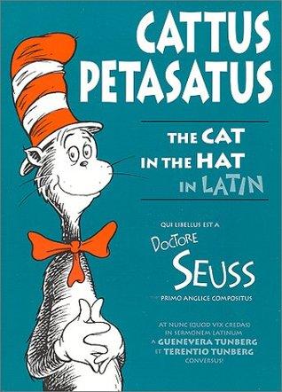 Cattus Petasatus: The Cat in the Hat in Latin