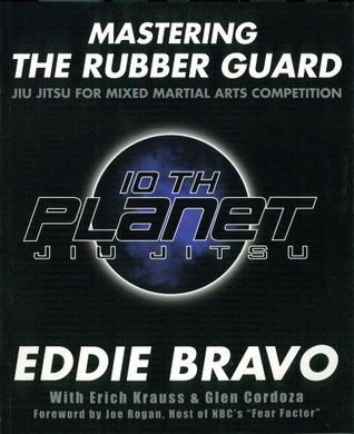 Mastering the Rubber Guard: Jiu Jitsu for Mixed Martial Arts Competition