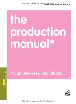 The Production Manual by Gavin Ambrose