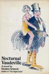 Nocturnal Vaudeville