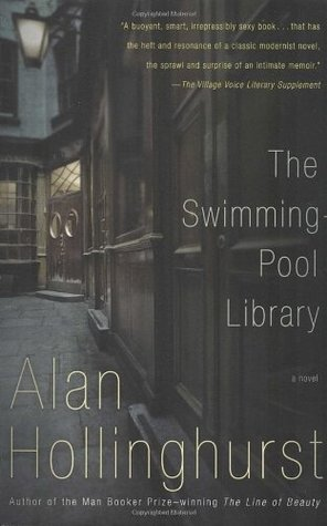 Ebook The Swimming-Pool Library by Alan Hollinghurst read!