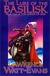 The Lure of the Basilisk (The Lords of Dûs, #1)