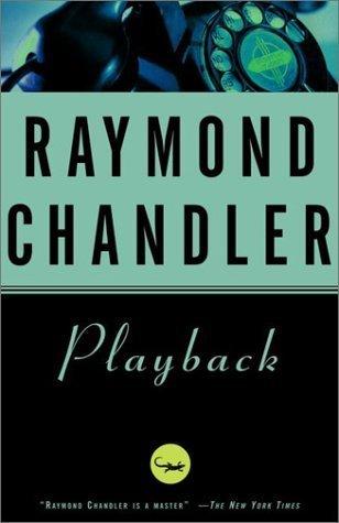 Playback (Philip Marlowe, #7)