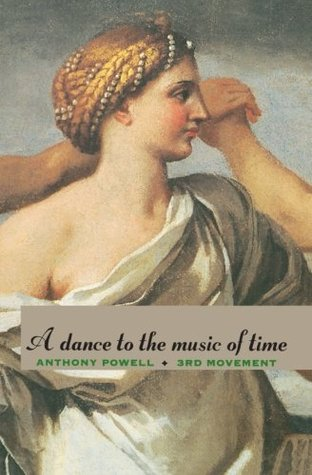 A Dance to the Music of Time: 3rd Movement (A Dance to the Music of Time, #7-9)