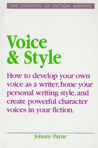 Voice and Style(Elements of Fiction Writing)