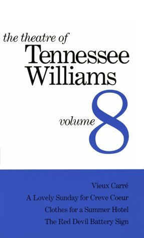 The Theatre of Tennessee Williams, volume 8