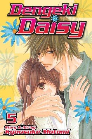 Dengeki Daisy, Vol. 05 by Kyousuke Motomi