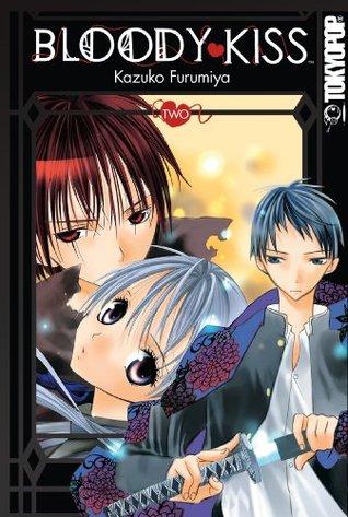 Bloody Kiss, Vol. 02 by Kazuko Furumiya