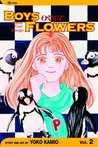 Boys Over Flowers: Hana Yori Dango, Vol. 2 (Boys Over Flowers, #2)
