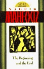 The Beginning and the End by Naguib Mahfouz