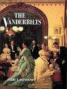 The Vanderbilts by Jerry E. Patterson