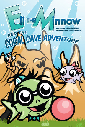Eli the Minnow and The Coral Cave Adventure