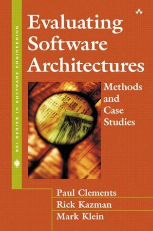 Evaluating Software Architectures: Methods and Cas...
