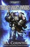 Grey Knights: The Omnibus (Grey Knights, #1-3)