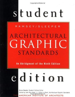 architectural graphic standards student edition: an abridgement of