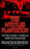 Myrtles Plantation by Frances Kermeen