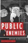 Public Enemies: A...