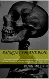 Banquet for the Dead