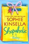 Shopaholic and Baby (Shopaholic, #5)
