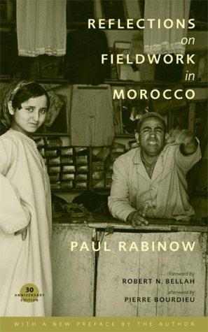 Reflections on Fieldwork in Morocco by Paul Rabinow